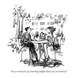robert-weber-do-you-mind-if-i-say-something-helpful-about-your-personality-new-yorker-cartoon
